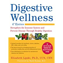 Digestive Wellness: Strengthen the Immune System and Prevent Disease Through Healthy Digestion, Fourth Edition