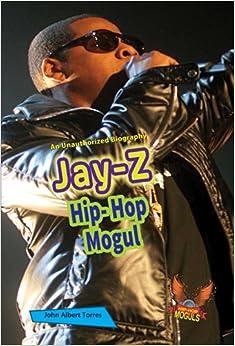 Jay-Z: Hip-Hop Mogul (Hip-Hop Moguls)