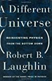 A Different Universe, Robert Laughlin, 046503828X
