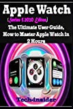 Apple Watch  (Series 5, 2020 Edition): The Ultimate