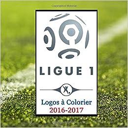 Coloriage Foot Ol.Ligue 1 Logos A Colorier 2016 2017 Livre De Coloriage De
