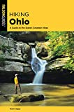 Hiking Ohio: A Guide To The State s Greatest Hikes (State Hiking Guides Series)