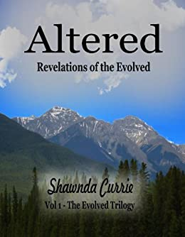 Altered - Revelations of the Evolved by [Currie, Shawnda ]