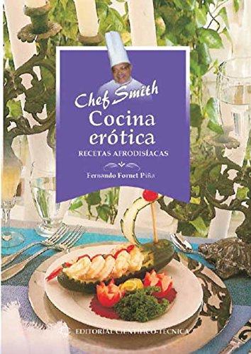 Cocina erótica. Recetas afrodisíacas