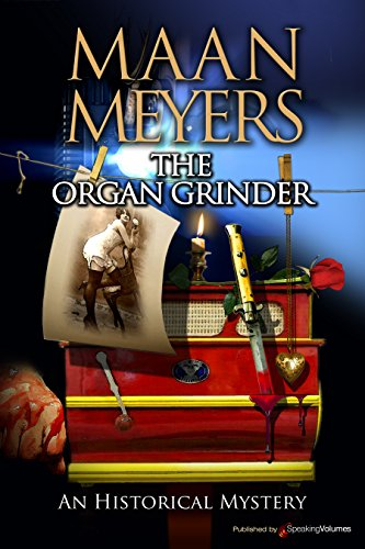 The Organ Grinder (An Historical m,ystery)