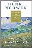 Spiritual Formation, Henri J. M. Nouwen, 0061686123