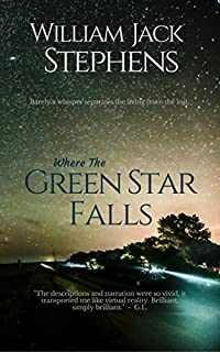 Where The Green Star Falls by William Jack Stephens ebook deal