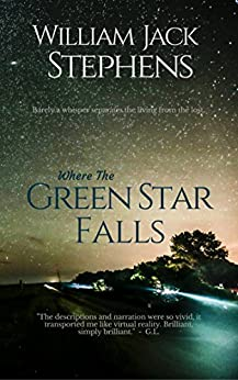 Where The Green Star Falls by [Stephens, William Jack]