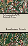 img - for An Introduction To The Episcopal Church book / textbook / text book