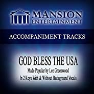 God Bless the USA (Made Popular by Lee Greenwood) [Accompaniment Track]