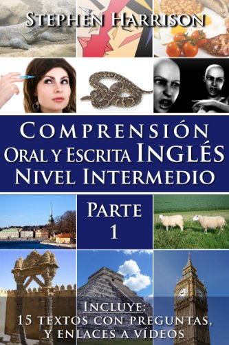 Comprensión oral y escrita inglés nivel intermedio de Stephen Harrison