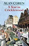 Front cover for the book A Year in Cricklewood by Alan Coren