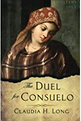 The Duel for Consuelo Paperback