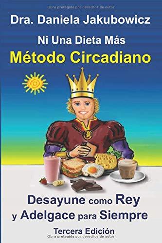 Ni Una Dieta Mas, Metodo Circadiano: para Adelgazar y ...