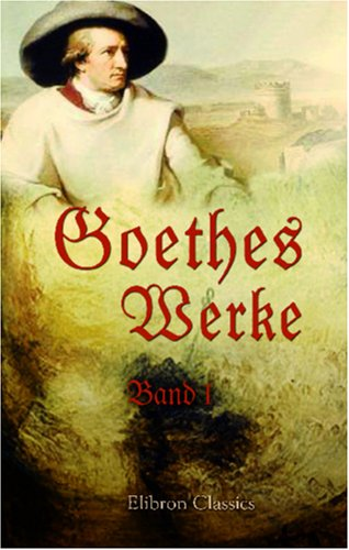 Goethes Werke: Band I. Gedichte (German Edition) pdf epub