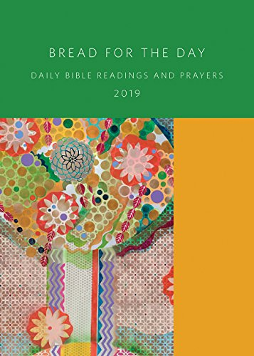 Bread for the Day 2019: Daily Bible Readings and Prayers (Sundays & Seasons)