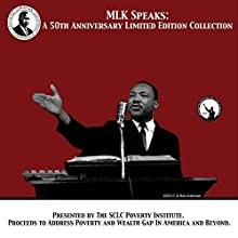 MLK Speaks: A 50th Anniversary Limited Edition Collection: Entire Collection Speech by Martin Luther King Narrated by Martin Luther King
