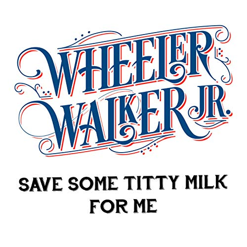 Save Some Titty Milk for Me [Explicit]