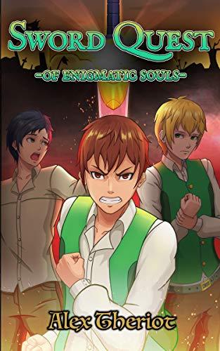Sword Quest of Enigmatic Souls: Takanova: An Original English Light Novel