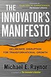 The Innovator's Manifesto, Michael Raynor, 0385531664
