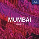 Front cover for the book Lonely Planet Citiescape Mumbai by Joe Bindloss