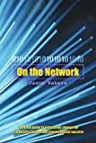 On the Network, Jason Rakers, 0595364942