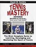Tennis Mastery, David W. Smith, 0974902608
