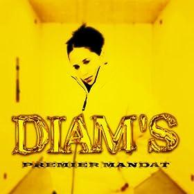 Diam's - Premier Mandat