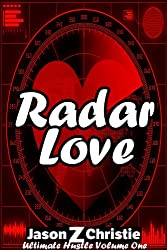 Radar Love (Ultimate Hustle Book 1)