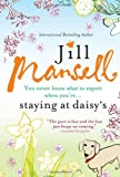 Staying at Daisy's, Jill Mansell, 1402243847