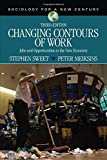 Changing Contours of Work 3rd Edition