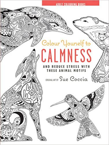 Colour Yourself To Calmness And Reduce Stress With These Animal Motifs Adult Colouring Books Amazoncouk CICO 9781782493266