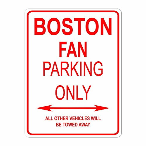 BOSTON FAN PARKING ONLY City Pride Red Vinyl on White - 9x12 Aluminum Street Sign