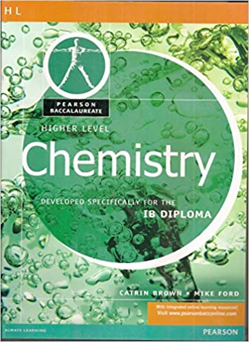 Higher Level Chemistry For The IB Diploma: Amazon.ca: Catrin Brown, Mike  Ford: Books