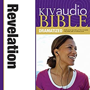 KJV Audio Bible: Revelation (Dramatized) Audiobook
