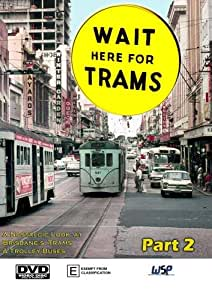 Wait here For Trams - Part 2[NON-US FORMAT, PAL]