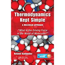 Thermodynamics Kept Simple – A Molecular Approach: What is the Driving Force in the World of Molecules?