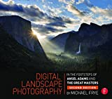 img - for Digital Landscape Photography: In the Footsteps of Ansel Adams and the Masters book / textbook / text book