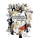 The Wonderful Dogfish Racket