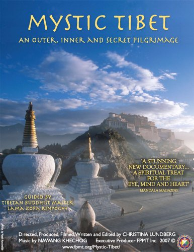 Mystic Tibet: An Outer, Inner and Secret Pilgrimage (Tibet Visions)