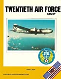 Twentieth Air Force Story, Kenn Rust, 0911852859