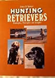 Hunting Retrievers, James B. Spencer, 0931866405