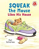 Download Squeak the Mouse Likes His House (I Like to Read) in PDF ePUB Free Online