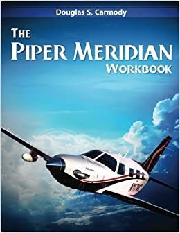 Book The Piper Meridian Workbook by Douglas S Carmody (2016-01-29)