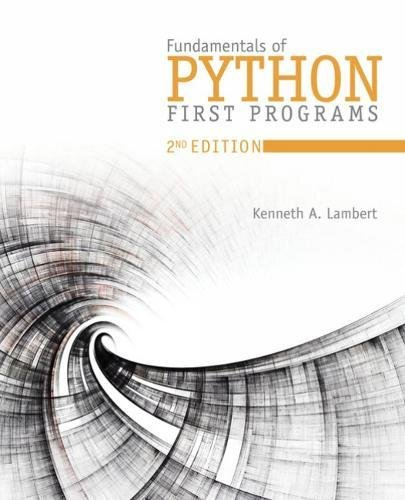 Fundamentals of Python: First Programs and Data Structures by Course Technology