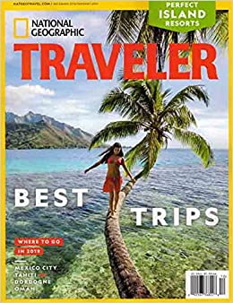 National Geographic Traveler Magazine December 2018 January 2019