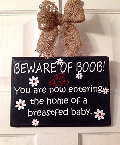 Breastfeeding, Nursing Baby Sign Door Hanger. Beware of Boob!