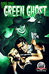 George Chance-The Green Ghost Volume 1