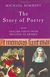 The Story of Poetry: Volume 2: English Poets from Skelton to Dryden
