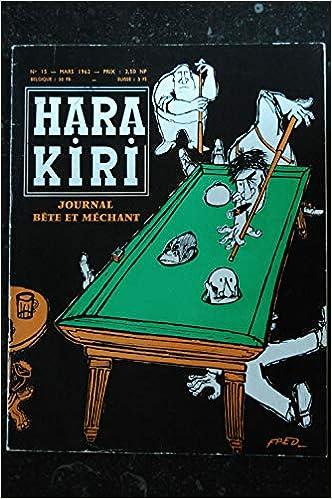 HARA KIRI 015 N° 15 Couverture FRED Mars 1962: Amazon.es: Les Trésors d Emmanuelle: Libros